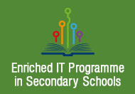 Enriched IT Programme in Secondary Schools